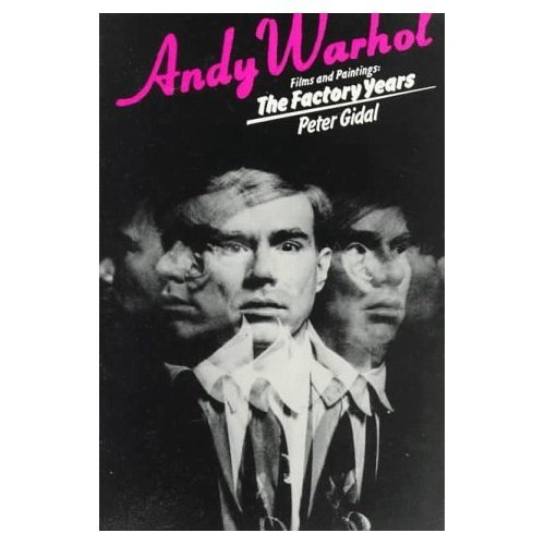 Andy Warhol: Films and Paintings : The Factory Years ...
