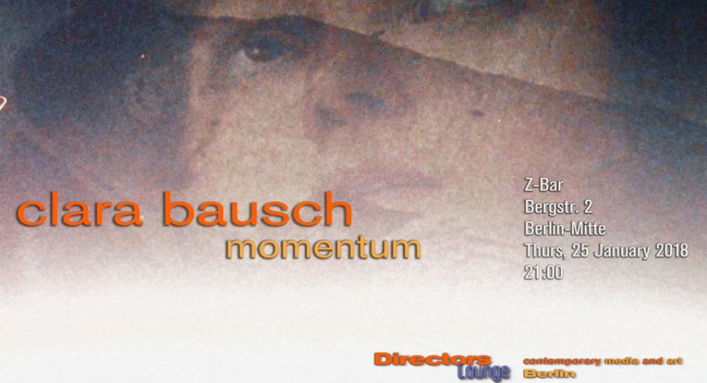 Directors Lounge Screening - Clara Bausch - Momentum