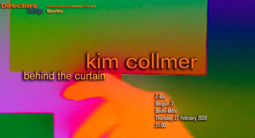 Kim Collmer - Behind The Curtains - Directors Lounge Screening
