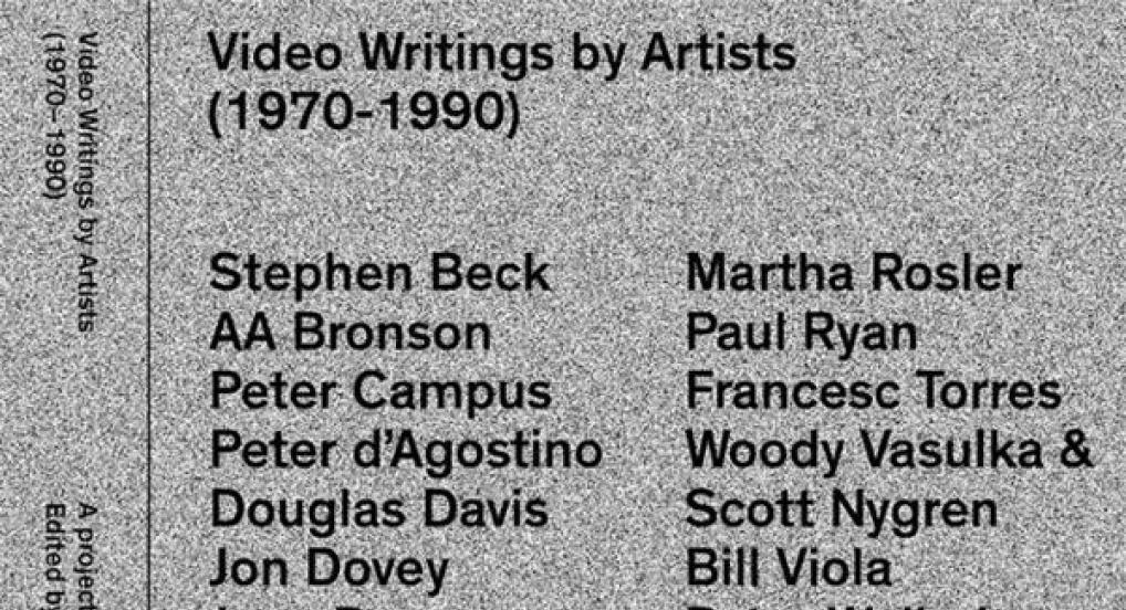 Video Writings by Artists (1970 – 1990)