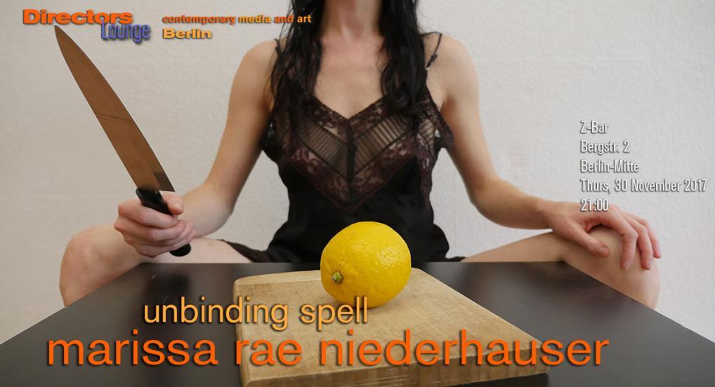 Directors Lounge Screening–Marissa Rae Niederhauser–Unbinding Spell