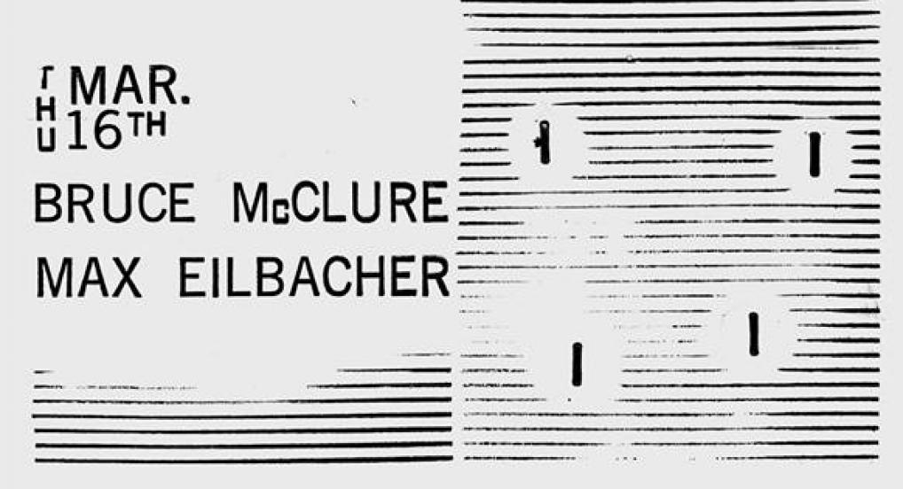 Fire Over Heaven: Max Eilbacher + Bruce McClure