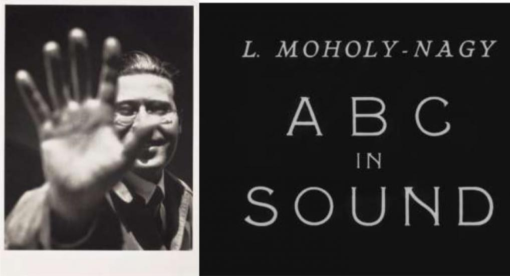 Self Portrait with Hand (1925-29), © the Estate of László Moholy-Nagy / Artists Rights Society (ARS), New York / VG Bild-Kunst, Bonn - ABC IN SOUND (1933)/BFI National Archive