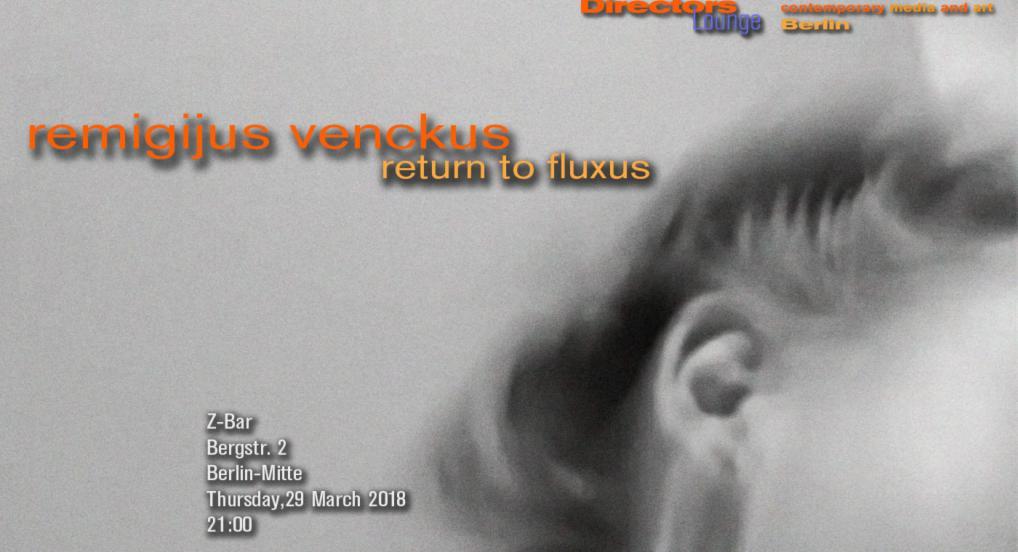 Remigijus Venckus - Return To Fluxus