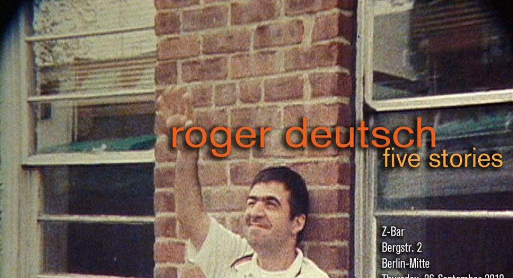 Directors Lounge Screening - Roger Deutsch - Five Stories