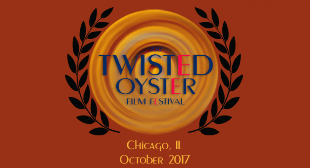 Twisted Oyster Film Festival 2017