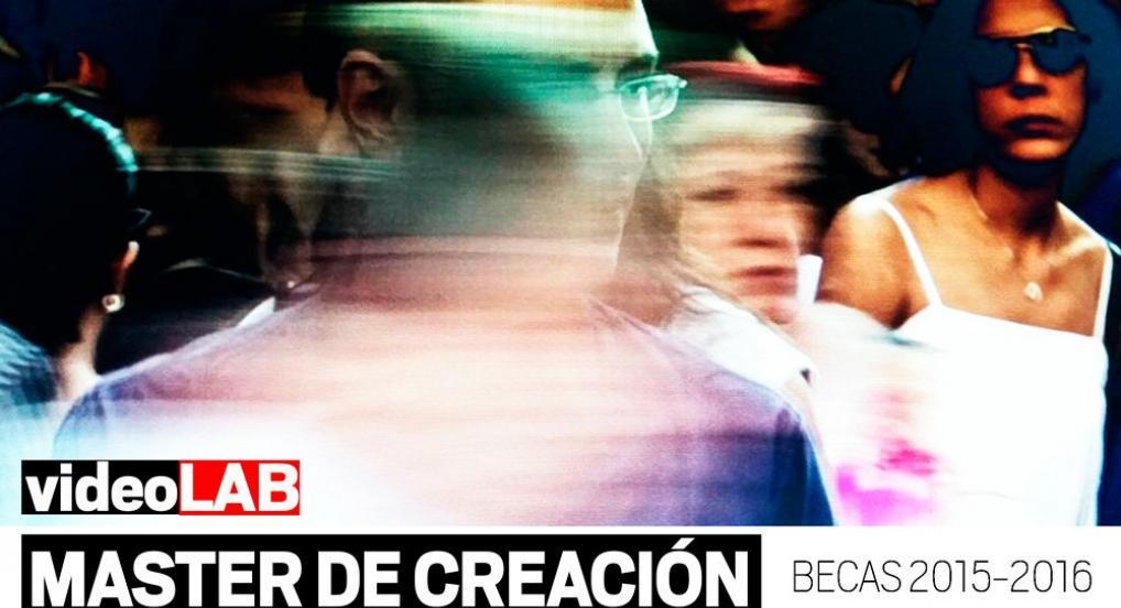 Beca Máster VideoLab de Creación Audiovisual Contemporánea