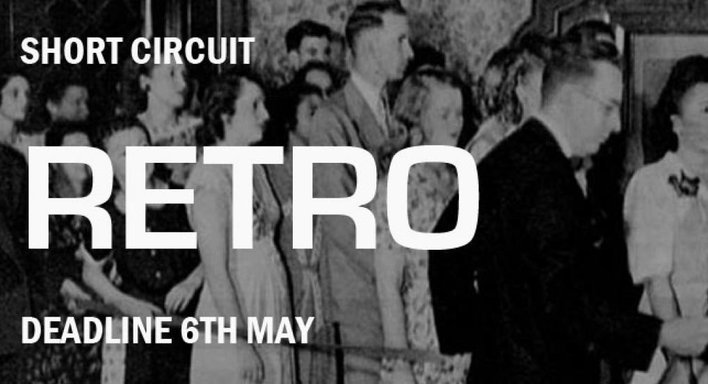 Retro: Short Circuit Open Call