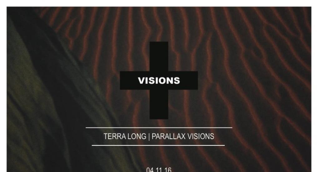 VISIONS | 04.11.16 | TERRA LONG