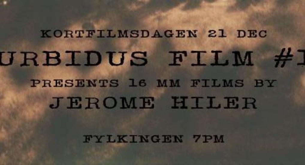 Turbidus Film #17: Jerome Hiler