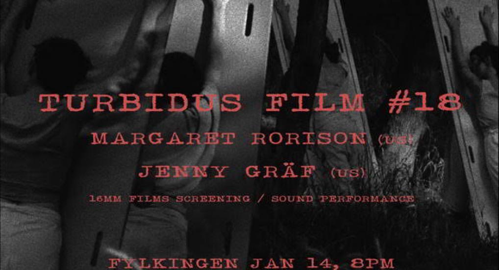 Turbidus Film #18: Margaret Rorison & Jenny Gräf