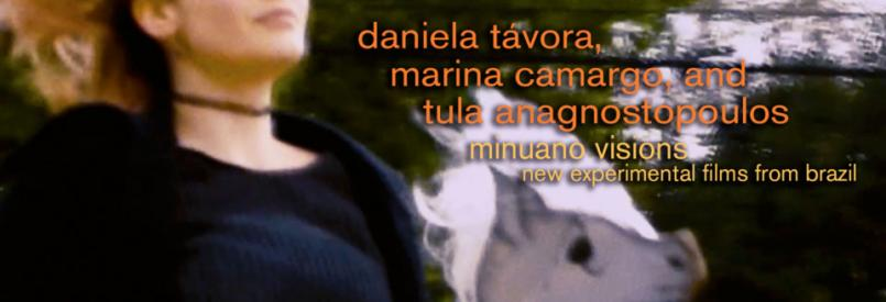 Minuano Visions - New Experimental Films from Brazil