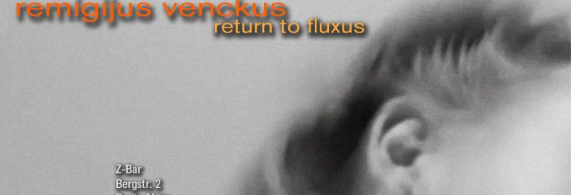 Remigijus Venckus - Return To Fluxus