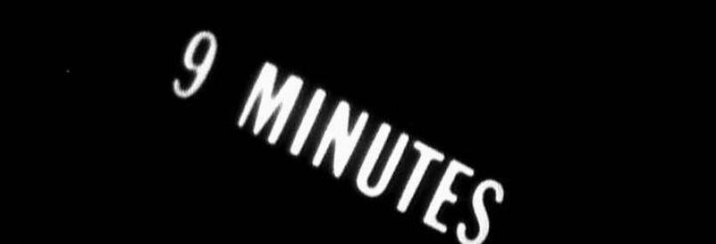 9 Minutes (James Riddle, 1966)