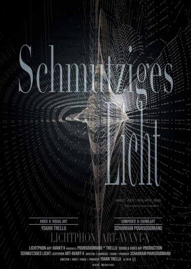 Schmutziges Licht (LICHTPHON ART-AVANT X) - Film Poster
