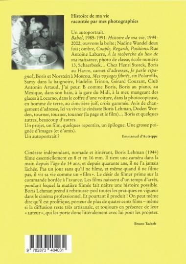 Boris Lehman - Histoire de ma vie racontée par mes photographies