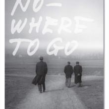 I had nowhere to go, by Jonas Mekas