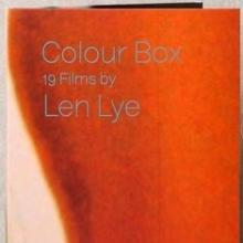 Colour Box: 19 Films by Len Lye