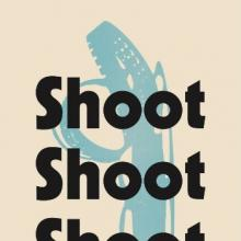 Shoot Shoot Shoot book cover